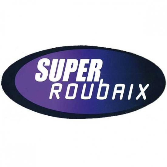 SUPER ROUBAIX